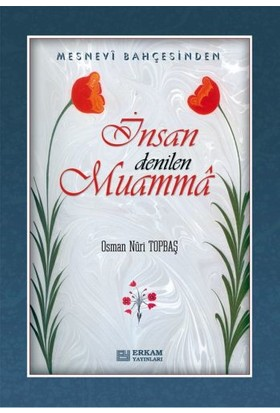 İnsan Denilen Muamma -Osman Nuri Topbaş