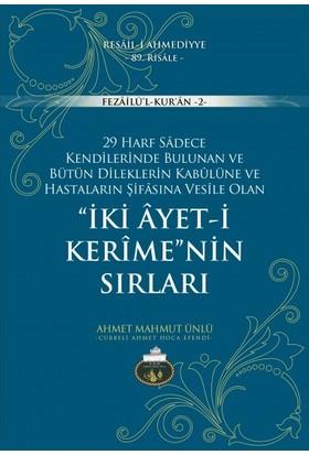 İki Ayeti Kerime'nin Sırları - Ahmet Mahmut Ünlü