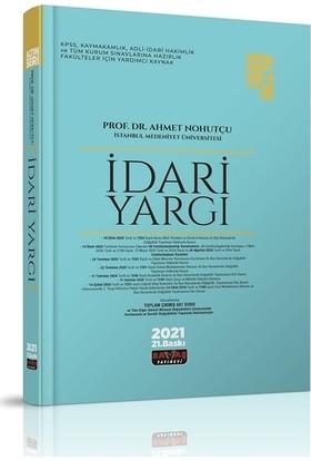 İdari Yargı Konu Anlatımı Altın Seri - Ahmet Nohutçu