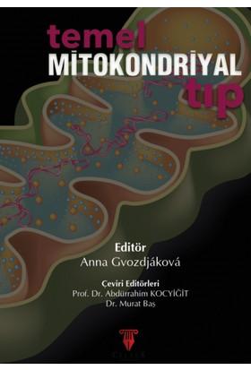 Temel Mitokondriyal Tıp - Anna Gvozdjakova