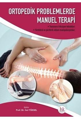 Ortopedik Problemlerde Manuel Terapi - İnci Yüksel