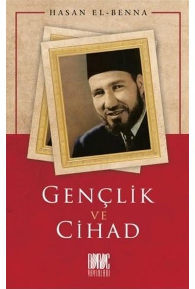 Gençlik ve Cihad - Hasan El-Benna