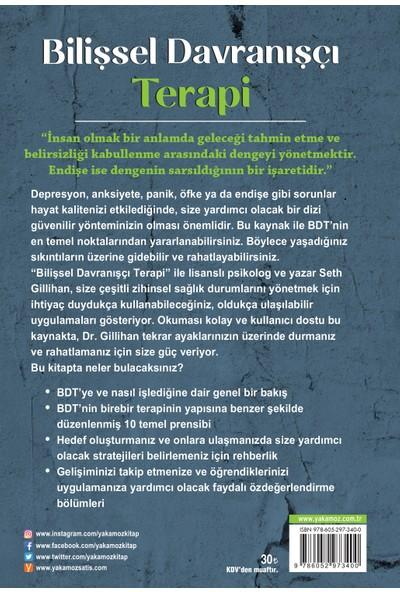 Bilişsel Davranışçı Terapi - Seth J. Gillihan