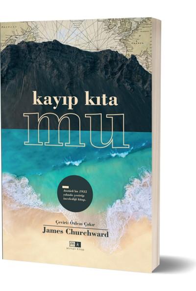 Kayıp Kıta Mu - James Churchward