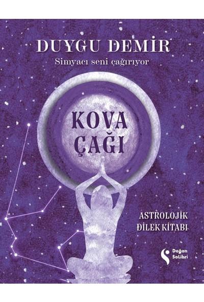 Kova Çağı Astrolojik Dilek Kitabı - Duygu Demir