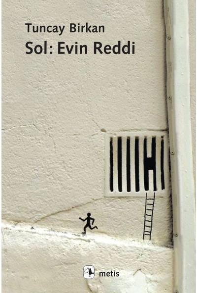 Sol: Evin Reddi - Tuncay Birkan