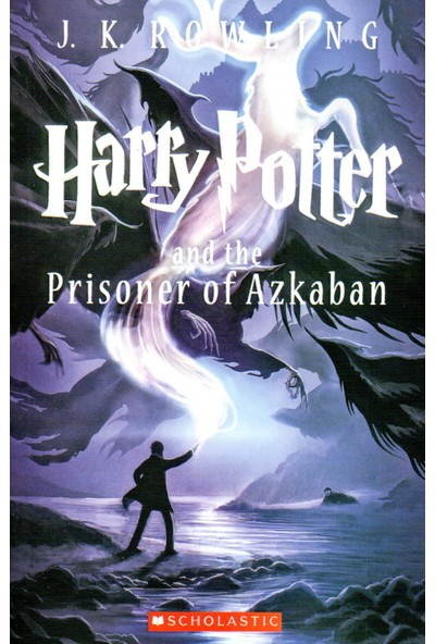 Harry Potter And The Prisoner Of Azkaban - Book 3 | J.k. Rowling