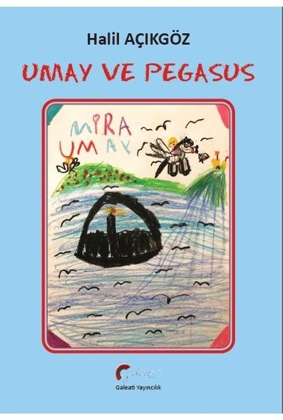 Umay Ve Pegasus - Halil Açıkgöz