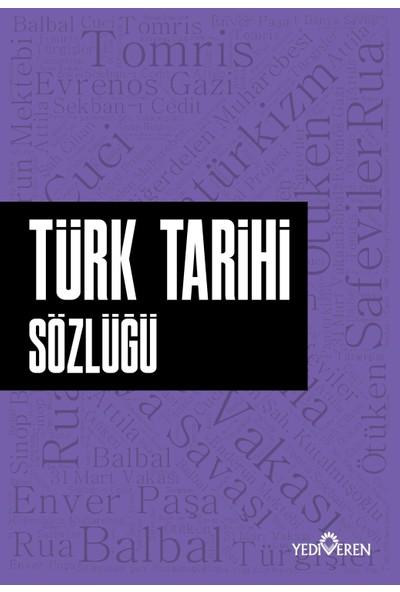 Türk Tarihi Sözlüğü - Ahmet Murat Seyrek