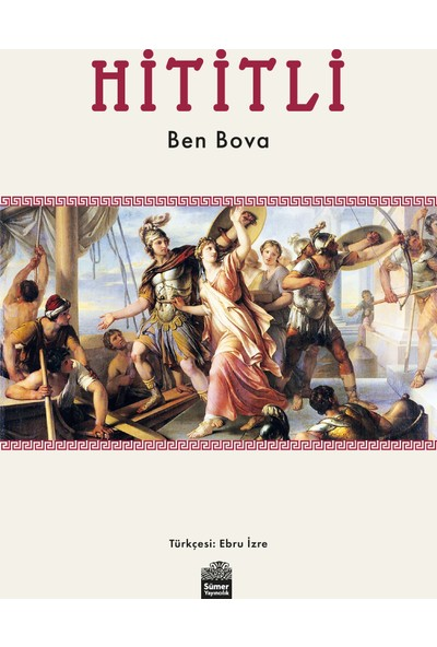 Hititli - Ben Bova