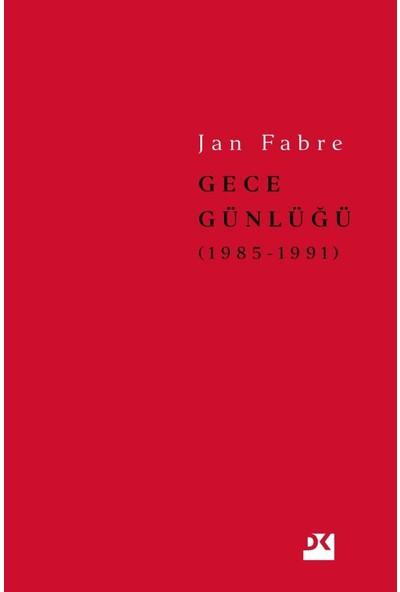 Gece Günlüğü 2 - 1985-1991 - Jan Fabre