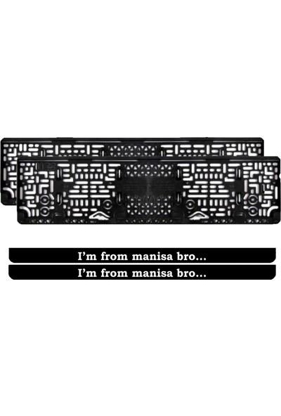 Appcity I'm From Manisa Bro... Yazılı Pleksi Plakalık