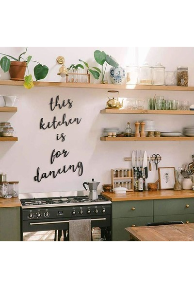 Nt Handmade Siyah This Kitchen Is For Dancing Ahşap Mdf Dekoratif Duvar Yazısı