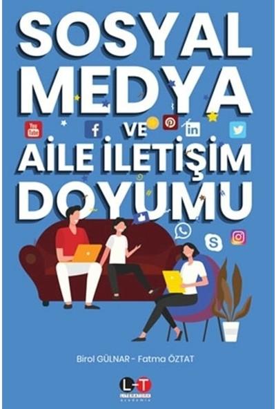 Sosyal Medya ve Aile İletişim Doyumu - Birol Gülnar - Fatma Öztat