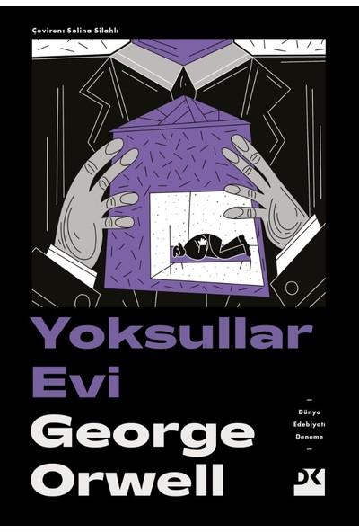 Yoksullar Evi - George Orwell