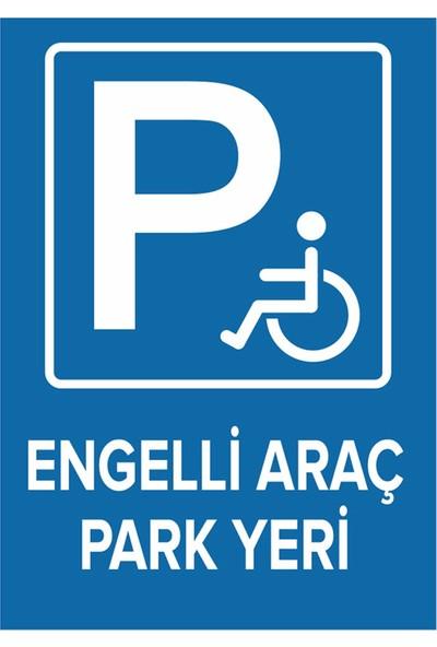 Mıgnatıs - Engelli Yeri Park Edilmez Levhası - Dekote Malzeme 25X35Cm