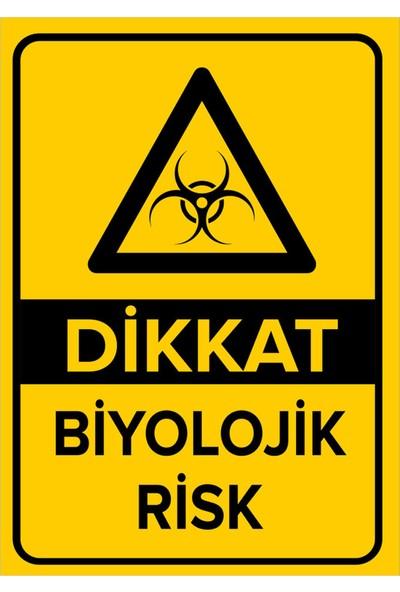 Mıgnatıs - Dikkat Biyolojik Risk Levhası - Dekote Malzeme 25X35Cm