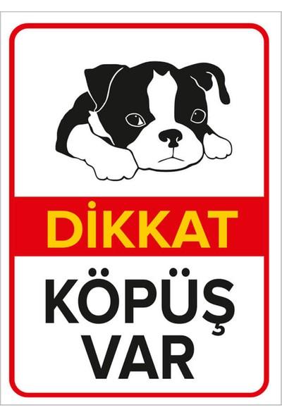 Mıgnatıs - Dikkat Köpek Var Levhası Dikkat Köpüş Var - Dekote Malzeme 25X35Cm