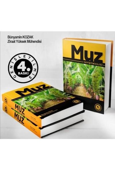 Muz Yetiştiriciliği - Bünyamin Kozak