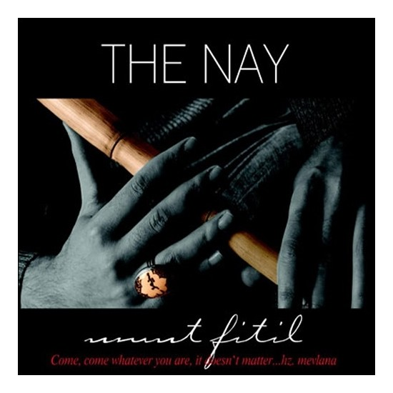 Umut Fitil - The Nay