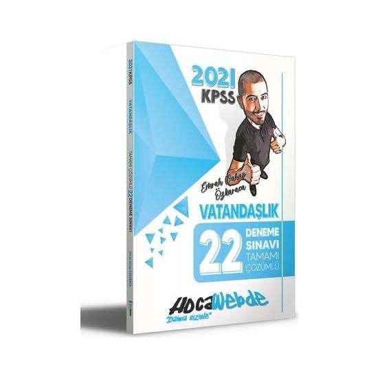 Hocawebde 2021 KPSS Vatandaşlık Tamamı Çözümlü 22 Deneme - Emrah Vahap Özkaraca