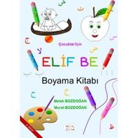 Elif Be Boyama Kitabı - Melek ve Murat Bozdoğan