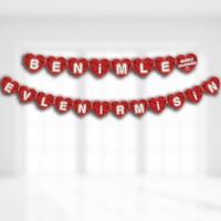 Süsle Bebek Parti Benimle Evlenirmisin Kalp Uzar Yazı - 15 cm x 420 cm