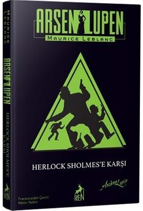 Arsen Lupen: Herlock Sholmes'e Karşı (Ciltli) - Maurice Leblanc