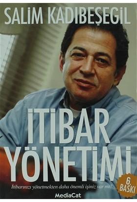 İtibar Yönetimi - Salim Kadıbeşegil