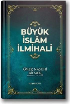 Büyük İslam İlmihali-Ömer Nasuhi Bilmen