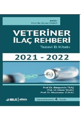 Veteriner İlaç Rehberi Tedavi El Kitabi 2021-2022 - Enver Yazar