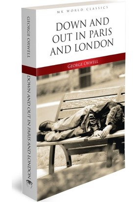 Down And Out In Parıs And London - İngilizce Klasik Roman - George Orwell