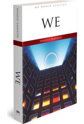 We - İngilizce Klasik Roman- İngilizce Klasik Roman - Yevgeny Zamyatin