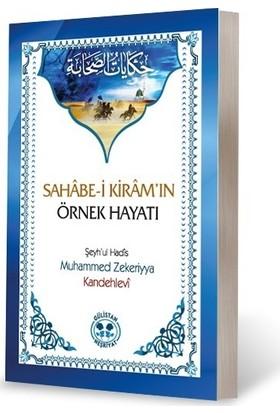 Sahabe-I Kiramın Örnek Hayatı - Muhammed Zekeriyya Kandehlevi