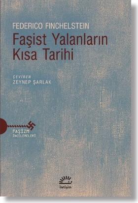 Faşist Yalanların Kısa Tarihi - Federico Finchelstein
