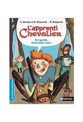 L'aprenti Chevalier: En Garde Chavelier Noir - Christophe Nicholas