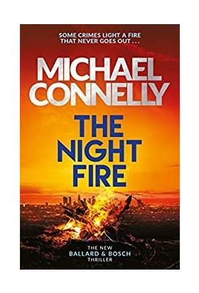The Night Fire (Ballard & Bosch 2) - Michael Connelly