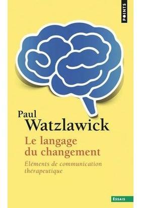 Le langage du changement - Paul Watzlawick