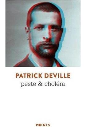 Peste & choléra - Patrick Deville