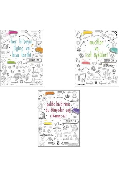 Çiğdem Can 3 Kitap Set (Her Bi Şeyin İlginç ve Kısa Tarihi- Mucitler ve İcat Öyküleri- Galiba Hiçbirimiz Bu Dünyadan Sağ Çıkmayacağız)