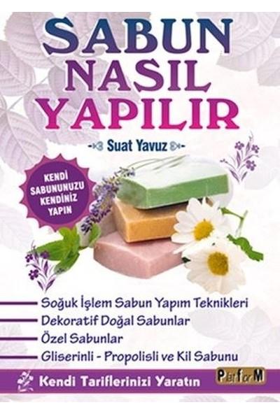Sabun Nasıl Yapılır - Suat Yavuz