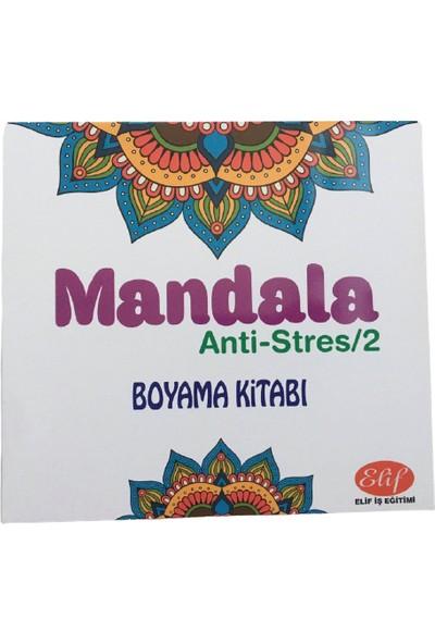 Mandala Anti-Stress/2 Boyama Kitabı