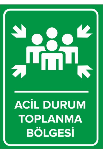 Mıgnatıs - Acil Durum Toplanma Bölgesi Levhası - Sac Malzeme 35 x 50 cm