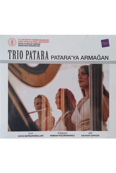 Trıo Patara Patara'ya Armağan - CD