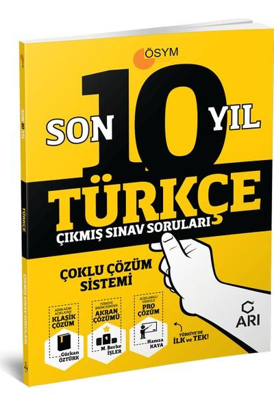 Arı Yayıncılık Türkçe Son 10 Yıl Çıkmış Sınav Soruları (Çoklu Çözüm Sistemi)