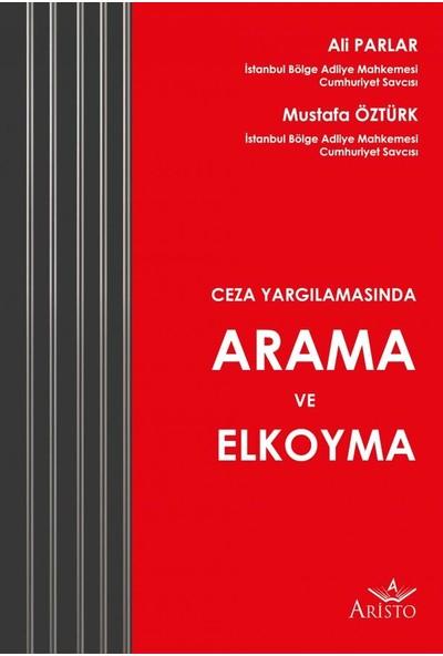 Arama ve Elkoyma - Ali Parlar - Mustafa Öztürk