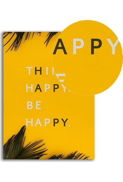 Polnight Happy Motto Duvar Dekorasyon Dijital Baskı Tablo Çerçevesiz Poster