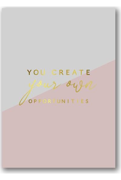 Polnight You Create Motto Duvar Dekorasyon Dijital Baskı Tablo Çerçevesiz Poster