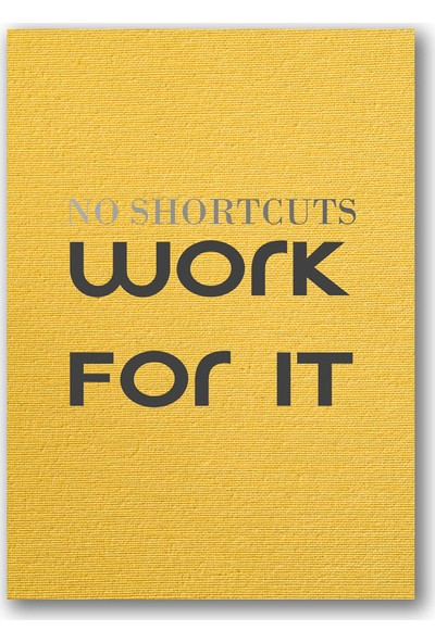 Polnight No Shortcuts Motto Duvar Dekorasyon Dijital Baskı Tablo Çerçevesiz Poster