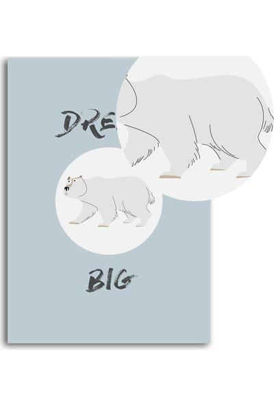 Polnight Dream Big Çocuk Duvar Dekorasyon Dijital Baskı Tablo Mdf Beyaz Çerçeve Poster
